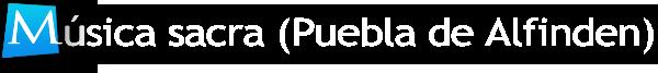 Música Sacra en la Puebla de Alfindén