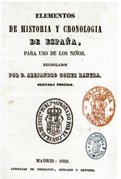 Alejandro Gómez Ranera: Elementos de Historia y cronología de España para uso de los niños
