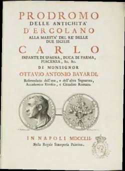 Bayardi, Ottavio Antonio. Prodromo delle antichità di Ercolano. Napoli: Nella Reale Stamperia Pallatina, 1752. Biblioteca Nacional de España (Madrid).