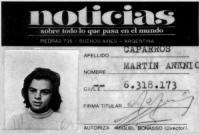 La primera credencial de prensa de Martín Caparrós a los 16 años, en 1974, en el diario Noticias, donde trabajaban Rodolfo Walsh, Juan Gelman y Miguel Bonasso, entre otros.