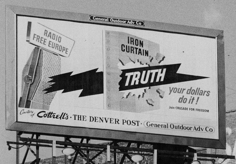 A billboard in Denver, Colo., in 1954, encouraged contributions to Radio Free Europe. Floyd H. McCall/The Denver Post, via Getty Images