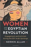 This book helps us understand women's participation in the Egyptian uprising