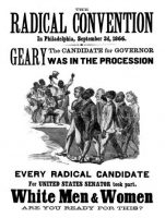 Pennsylvanian white supremacists' fear was reflected in this 1866 poster attacking the Radical Republican politician John White Geary for his support of black civil rights.CreditMPI/Getty Images